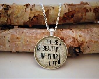 There Is Beauty In Your Life, Large Bronze or Silver Pendant Necklace