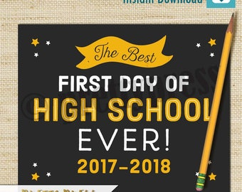 First Day of High School Sign, The Best First Day of School Ever, Chalkboard 1st Day of High School Sign, Instant Download