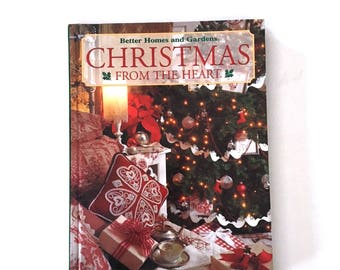 Vintage Book Christmas from the Heart Better Homes and Gardens Craft Book Volume 9