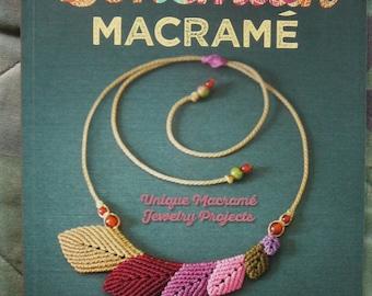 Bohemian Macramé: Unique Macramé Jewelry Projects - Gwenaël Petiot - NEW