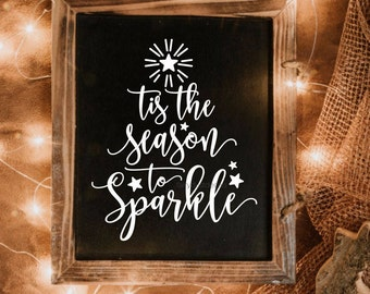 Tis the Season to Sparkle, Christmas decal, handwritten, vinyl letters, sign decal, christmas sign, star sticker, decal for sign, chalkboard