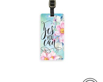 Luggage Tag Yes You Can Floral Cottage Chic Metal Luggage Tag With Printed Custom Info On Back, Single Tag