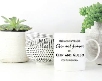 Coffee Mug - Chip and Joanna Chip and Questo