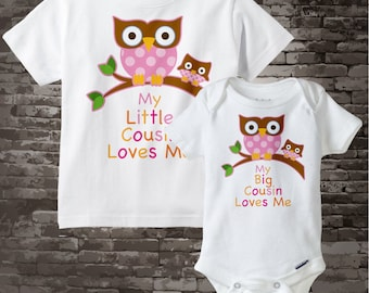 Set of Two Big Cousin Owl Shirt, and Little Cousin Owl Onesie or Shirt Set My Big Cousin Loves Me, Little Cousin Loves Me 09302014e