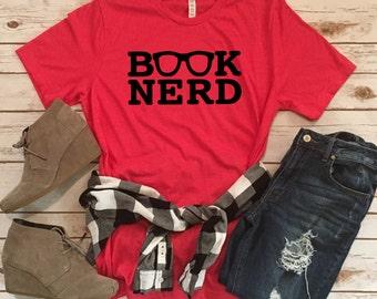 Book Nerd - Book Lover Tees