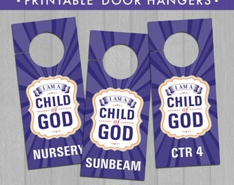 2018 LDS Primary Theme Printable Door Hangers (Instant Download) - I Am a Child of God