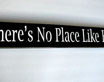 20% OFF TODAY Wizard of oz There's No Place Like Home Primitive Wooden Sign  You Pick Colors