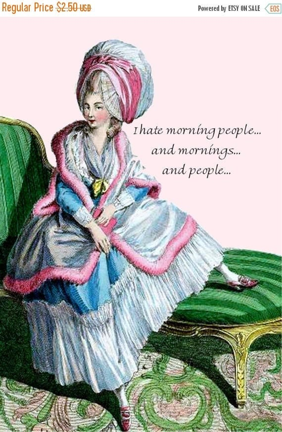 """I Hate Morning People... And Mornings... And People... - Marie Antoinette 4"""" x 6"""" Postcards - Free Shipping in USA"""