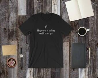 Howarts is calling black t-shirt, Harry Potter t-shirt, Harry Potter tee, Harry Potter gift, Harry Potter Hogwarts, Literary Gift, Statement
