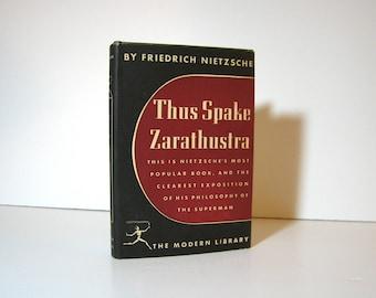 Thus Spake Zarathustra by Friedrich Nietzsche Modern Library Book Circa 1954 Fantastic Exposition on the Superman Vintage Philosophy Book