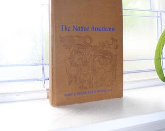 The Native Americans Vintage 1965 History Book
