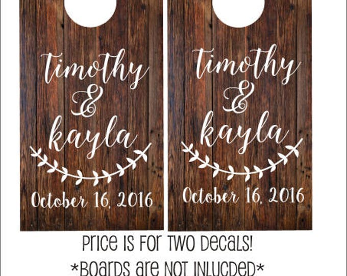 Wedding Cornhole Decals Personalized Wedding Rustic Wedding Decals Rustic Cornhole Decals Names and Dates Bride and Groom Barn Wedding DIY