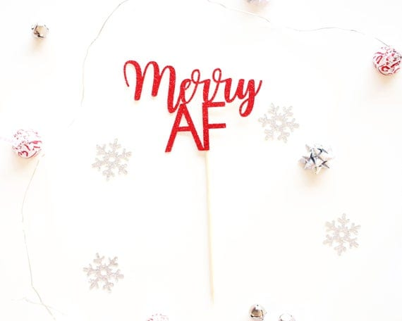 Merry AF Cake Topper - Glitter - Holiday Party Decor. Christmas Party Decor. Christmas Decoration. Christmas Cake Topper.