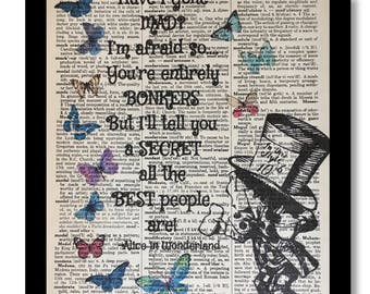 Alice In Wonderland Mad Hatter, Have I gone Mad,Bonkers,  Wonderland Prints, Mad Hatter, Alice's Adventures, Classic Books, Lewis Carroll