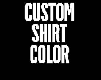 ADD ON - Change Shirt Color