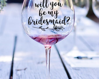 Will You Be My Bridesmaid Personalized  Vinyl Decal, Bridesmaid Proposal, Bridesmaid Decal, Wine Decal, Bridesmaid Gift, Wedding Decal