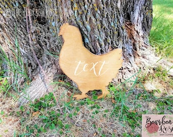 Custom Rustic Silhouette Style Sign - Chicken Hen - Add Your Text - Choose your Colors