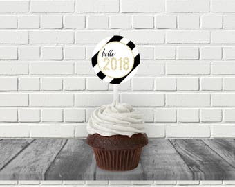 Hello 2018 Printable Cupcake Topper, New Years Eve Party, Black and White New Year, New Year Gift Tag, Printable PDF, New Years Printables