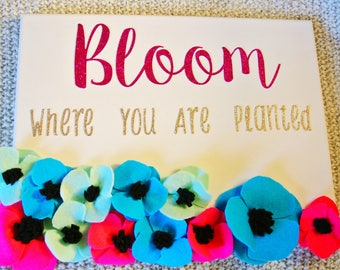 Bloom Where you Are Planted Canvas
