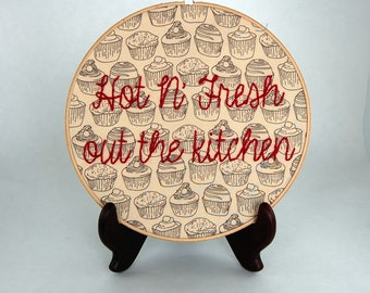 R Kelly Embroidery - Remix to Ignition - Hot N' Fresh out the kitchen  - Hoop Art - 9 inch