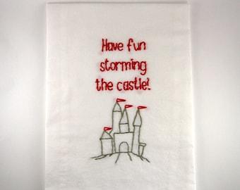 Princess Bride Flour Sack Towel - Have time storming the castle - Kitchen Towel