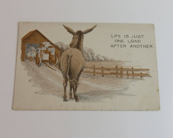 Life is just one load after another, vintage postcard, paper ephemera, ephemera, funny, postcard, donkey, farm, rustic chic, collectible