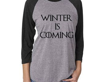 Winter is Coming- Game of Thrones Raglan Shirt