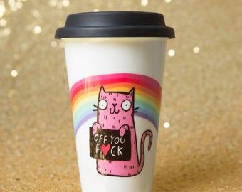 Off you Fuck - Travel Mug - Sweary gift - Ceramic - Cat Gift - Illustrated Mug - Katie Abey