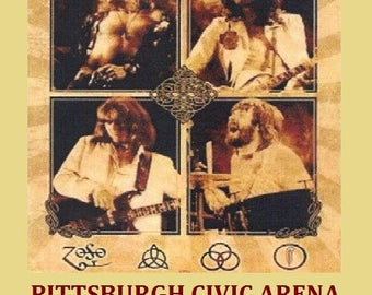 Led Zeppelin - Civic Arena Pittsburgh, Pa. 1977 Cancelled Shows 11inches by 17 inches and Laminated to last for many years