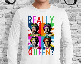 Really Queen? White T-Shirt. Gay. Campy. Drag Queen. RuPaul. Bianca Del Rio