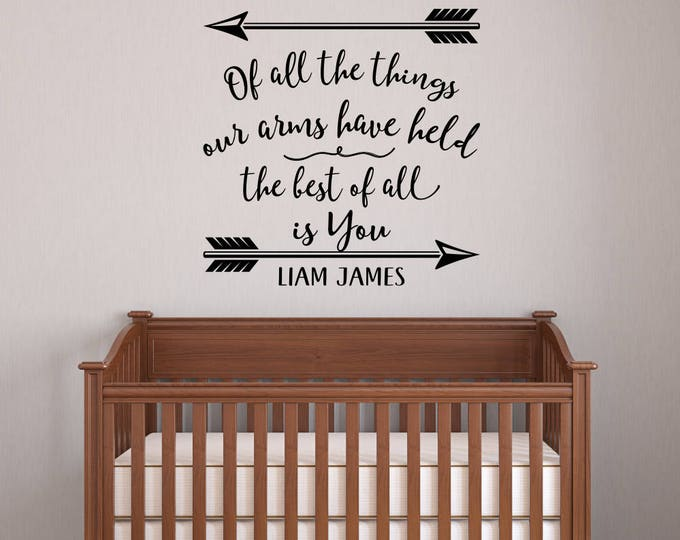 Baby Boy Nursery Decal - Baby Boy Quotes - Nursery Name Decals Boy - Of All the Things Nursery Quotes Boys - Boys Nursery Wall Decal