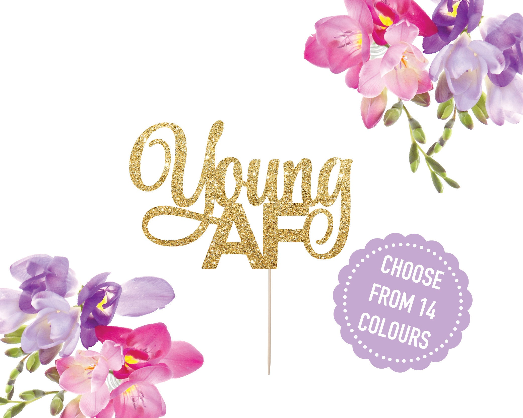 Young af cake topper forever young cake topper old af 30th young af cake topper forever young cake topper old af 30th birthday izmirmasajfo