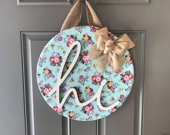 Flower Door Hanger, Spring Door Hanger, Flower Door Wreath, Hi Door Hanger, Spring Door Sign, Spring Decor, Wood Door Sign, Front Door Decor