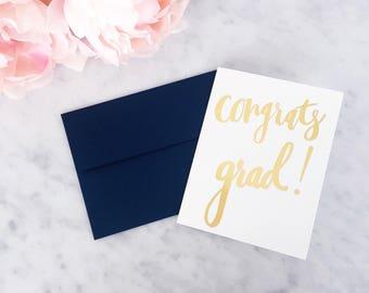 Gold Foil Congrats Grad Card - Gold Foil Card - Calligraphy Foil Card - Calligraphy Card - Greeting Card - Graduation Card - Graduation