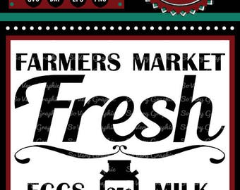 Farmers Market Fresh | Cutting & Printable File | Digital Instant Download | svg | eps | dxf | png | Vintage | Farmhouse | Home Decor