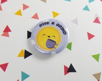 Coffee and Sun Button, Rise and Grind, Gift for Her, Gift for Him, Kawaii Pin, Pinback Button, Bag Decoration, Backpack Accessory, Coffee