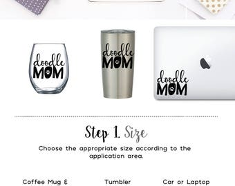 Doodle Mom - Vinyl Decal, Coffee Mug Decal Wine Glass Decal Tumbler Decal Window Decal Laptop Decal