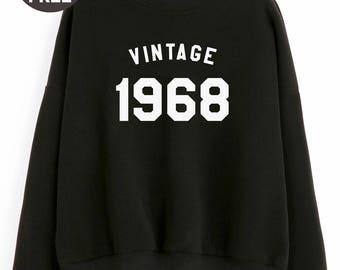 Vintage Sweatshirt 50th birthday sweatshirt 1968 tshirt family mom shirt dad gifts sweatshirt crewneck sweater birthday funny gift tshirt