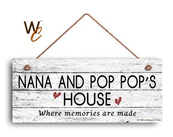 "Nana and Pop Pop's House Sign, Where Memories Are Made, Distressed Style, Gift For Grandparents, 6"" x 14"" Sign,"