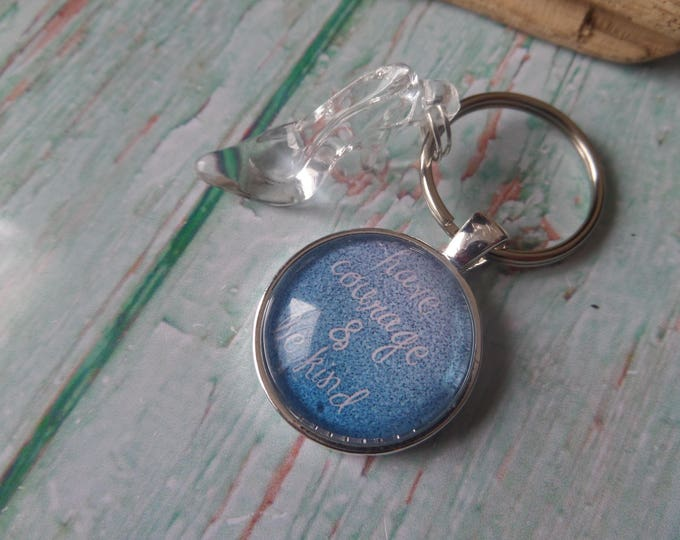 Have courage and be kind themed keyring, cinderella keyring, glass slipper gift,  glass cabochon, princess gift, fandom gift, sandykissesuk