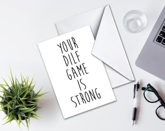 Father's Day Card, Greeting Card Father's Day, Dilf Greeting Card, Father's Day Dilf Card, Happy father's Day Card, Dilf Game is Strong card