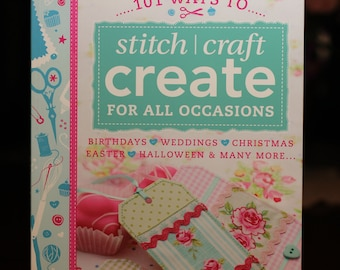 Create Stitch Craft for all Occasions:  book on sewing or needlework crafts to make.