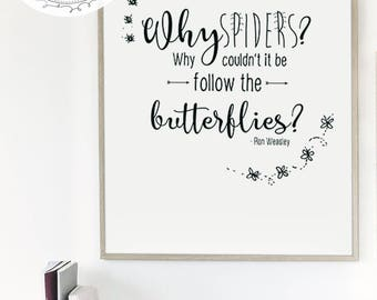 "Harry Potter Quote Print "" Why Spiders?..."" (Digital Download)"