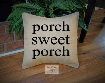 "Porch Sweet Porch, Porch Sweet Porch Pillow, Burlap Pillow, 16""x16"" Pillow, Porch Pillow, Rocking Chair Pillow, Front Porch Pillow, Painted"