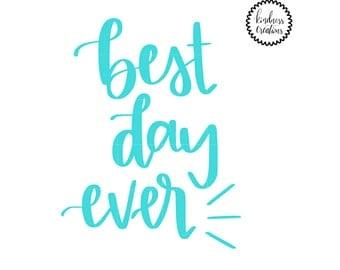 Best Day Ever - Digital Download