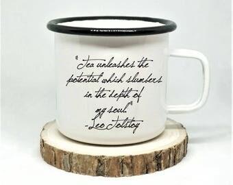 Leo Tolstoy Enamel Mug, 'Tea unleashes the potential which slumbers in the depth of my soul,' Tea Lover Mug, Campfire Mug, Tea Gift Mug