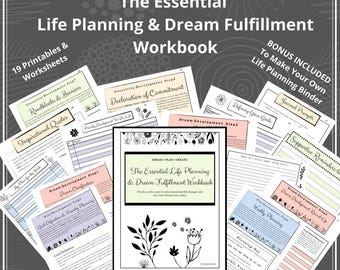 Life Planning & Dream Fulfillment Workbook with Bonus, Prioritize Life, Growth Mindset, Goal Planner, Productivity, Goal Setting, Self Care