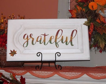 Grateful Sign Fall Sign Rustic Sign Thanksgiving Sign White Painted Sign Inspirational Sign Distressed Sign Kitchen Sign Dining Room