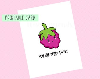 You Are Berry Sweet | Valentines Day Card, Anniversary Card, Funny Card, Puns Card, Puns, Love Card, Printable Card, Pun, Joke, Funny, Cute