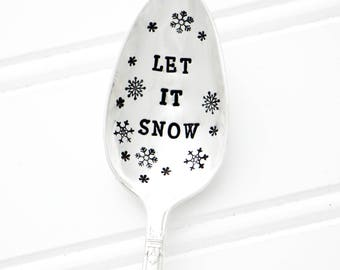 Let it Snow. Stamped spoon with snowflakes for Christmas Gift and Holiday Decor.
